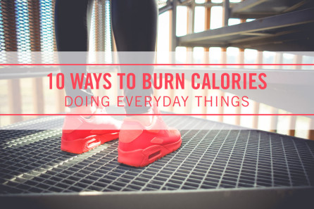 10 Ways to Burn Calories with Everyday Things