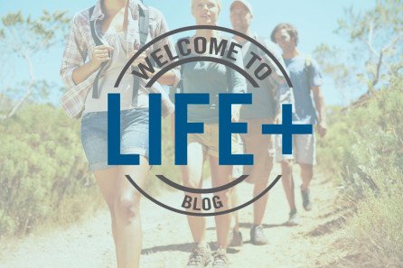 Welcome to Life+ Blog