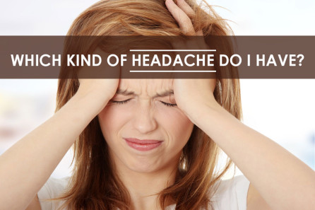 Which Kind of Headache Do I Have Blog