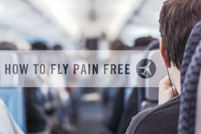 Travel Often?: How to Survive a Long Flight Pain Free