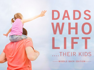 Dads Who Lift…Their Kids: Middle Back Edition