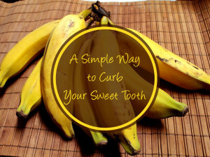 A Simple Way to Curb Your Sweet Tooth