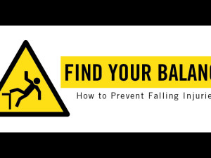 Find Your Balance: How to Prevent Falling Injuries