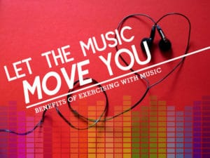 Let the Music Move You: Benefits of Exercising with Music