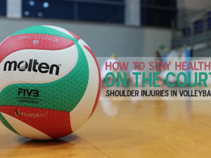 How to Stay Healthy on the Court: Shoulder Injuries in Volleyball