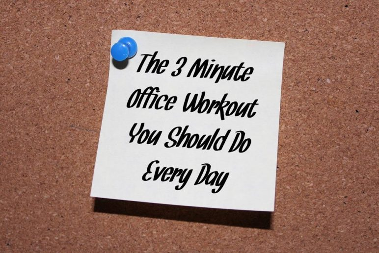The 3 Minute Office Workout You Should Do Every Day