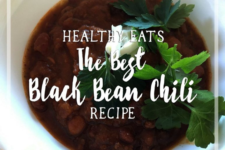 Healthy Eats: The Best Black Bean Chili Recipe