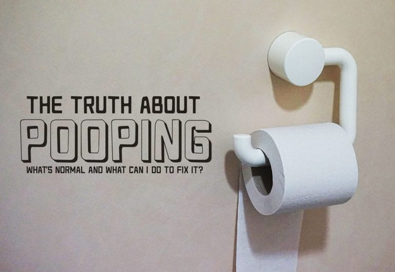 Pooping-What You Can do to Fix