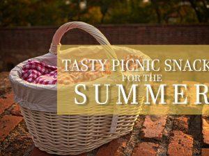 Tasty Picnic Snacks for the Summer