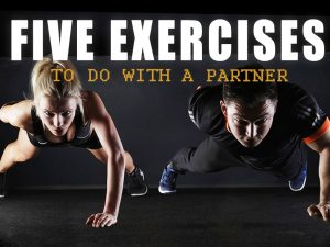 Five Exercises to Do With a Partner