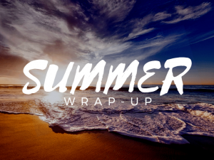 Summer Wrap-Up: The Best of 2017
