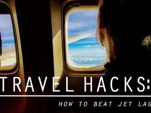 Travel Hacks: How to Beat Jet Lag