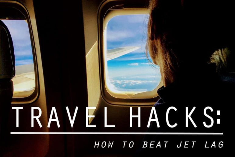 Travel Hacks: How to Beat Jet Lag