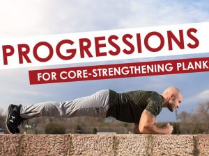 Progressions for Core-Strengthening Planks