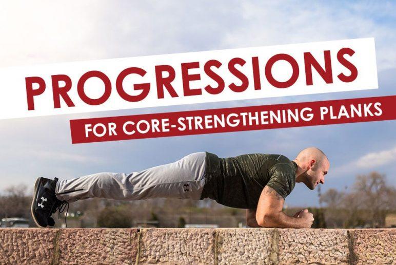 Progressions for Core-Strengthening Planks