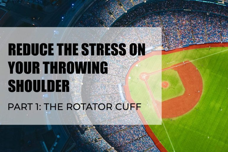 Reduce the stress on your throwing shoulder. Part 1: The Rotator Cuff