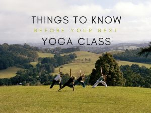 Things to know before your next yoga class