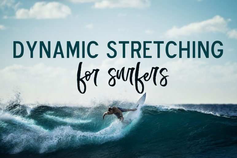 Injury Prevention & Dynamic Stretching for Surfers