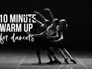 10-Minute Warm-Up Routine for Dancers