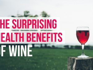 The Surprising Health Benefits of Wine