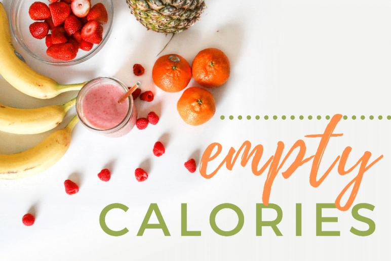 Healthy Eats: Empty Calories