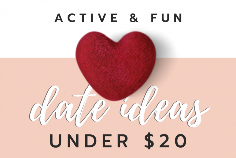 Active & Fun Date Ideas Under $20